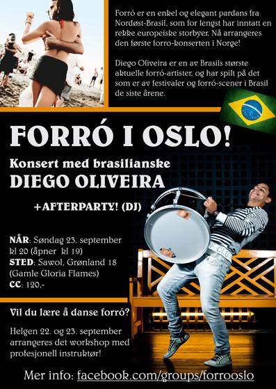 Vai rolar forró em Oslo!